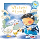 Whatever is Lovely (Pupfish Series)