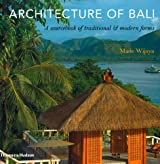 Architecture of Bali: A Sourcebook of Traditional & Modern Forms by Made Wijaya (2011-01-17)