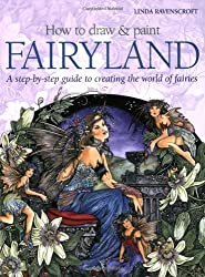 How to Draw and Paint Fairyland (How to Draw & Paint)