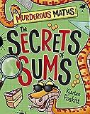The Secrets of Sums (Murderous Maths)