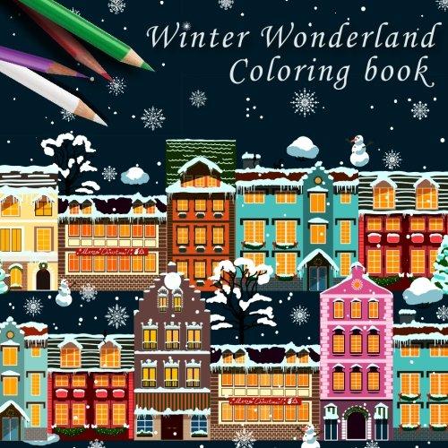 Winter Wonderland: Adult Coloring Book PDF Books
