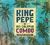Tropical invasion | King Pépe & His Calypso Combo