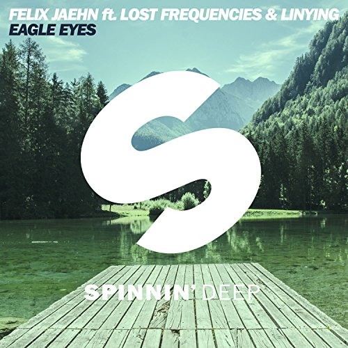 Eagle Eyes (feat. Lost Frequen...