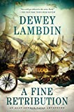 A Fine Retribution (Alan Lewrie Naval Adventures (Hardcover))