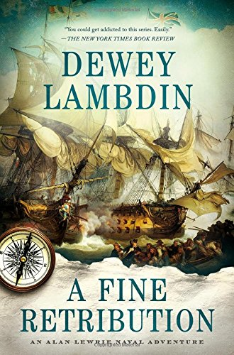 A Fine Retribution (Alan Lewrie Naval Adventures (Hardcover))
