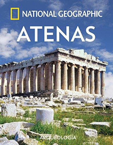 Atenas (ARQUEOLOGIA) por NATIONAL GEOGRAPHIC