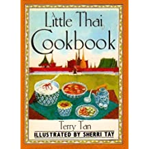 A Little Thai Cookbook by Terry Tan (1991-05-01)