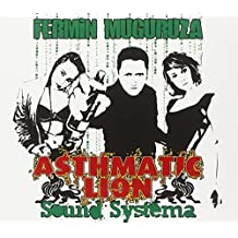 Asthmatic Lion Sound System