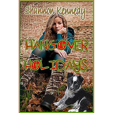 Hangover Holidays (Throw Away Teen Book 4) (English Edition)