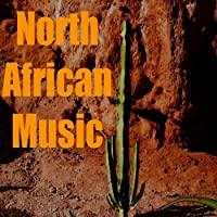 North African Music (Maghrib Dream)