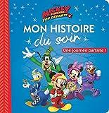 Telecharger Livres MICKEY TOP DEPART Mon Histoire du Soir Une journee parfaite (PDF,EPUB,MOBI) gratuits en Francaise