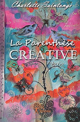 La Parenthèse créative par Charlotte Saintonge
