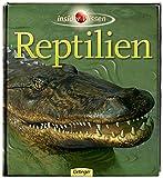 Insider Wissen - Reptilien