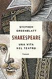 Shakespeare: Una vita nel teatro
