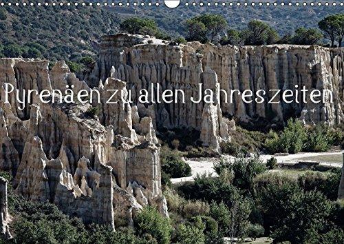 Pyrenäen zu allen Jahreszeiten (Wandkalender 2015 DIN A3 quer): Die Hochpyrenäen entlang der französisch-spanischen Grenze (Monatskalender, 14 Seiten ... [Kalender] [Dec 08, 2015] Essbach, Günther