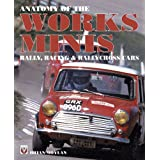 Anatomy of the Works Minis – Rally, Racing & Rallycross Cars (English Edition)