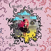 Cupcakes et sorcellerie par Cécile Guillot