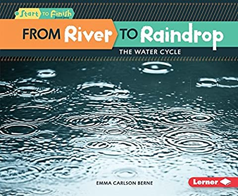 From River to Raindrop: The Water Cycle (Start to Finish, Second Series)