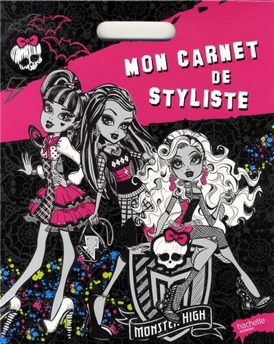 Mon carnet de styliste Monster High