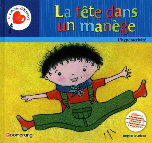 La Tete Dans un Manege par Marleau Brigitte