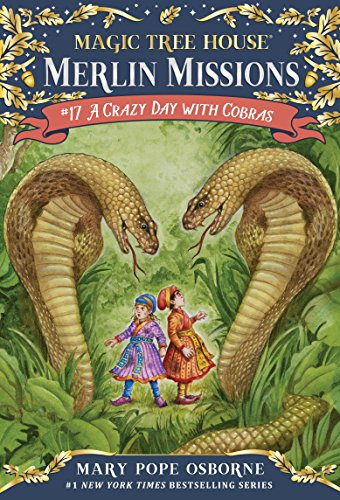 A Crazy Day with Cobras (Magic Tree House (R) Merlin Mission Book 17) (English Edition)