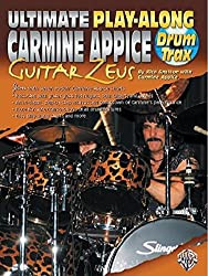 Ultimate Play-Along Drum Trax Carmine Appice Guitar Zeus: Jam with Seven Rockin' Carmine Appice Charts (Book & 2 CDs) by Rick Gratton (2004-07-01)