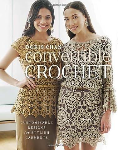 Convertible Crochet: Customizable Designs for Stylish