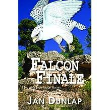 Falcon Finale (Bob White Birder Murder Mystery)