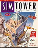 Simtower - The Official Strategy Guide de Rick Barba