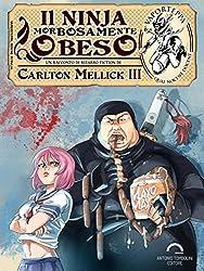Il Ninja Morbosamente Obeso (Vaporteppa Vol. 6)