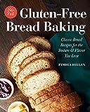 Best Bread Recipes - No-Fail Gluten-Free Bread Baking: Classic Bread Recipes Review