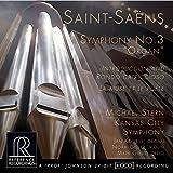 Saint Saens:Symphony No 3 [Michael Stern, Kansas City Symphony ] [REFERENCE RECORDINGS : RR-136]