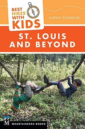 Best Hikes with Kids: St. Louis and Beyond (English Edition)