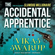 The Accidental Apprentice by Vikas Swarup (2014-07-08)