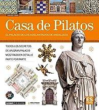 Casa de Pilatos par Dosde Editorial