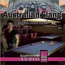 Reise Know-How Kauderwelsch AUDIO Australian Slang (Audio-CD): Kauderwelsch-CD