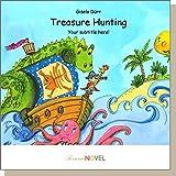 Treasure Hunting (für Mädchen) - Gutschein für ein personalisierbares KINDERBUCH mit IHREM Kind in der Hauptrolle. Ein ganz persönliches Bilderbuch für Mädchen, ideal als Geschenk - inklusive eigener Widmung und persönlichen Illustrationen. In englischer Sprache