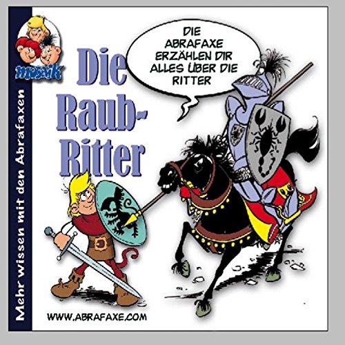 Die Abrafaxe, Die Raubritter, 1 Audio-CD