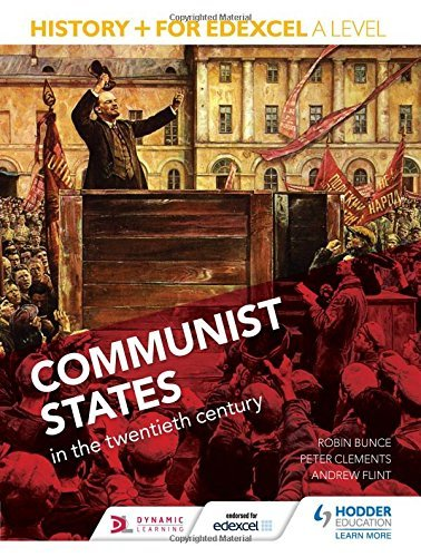 History+ for Edexcel A Level: Communist states in the twentieth century by Robin Bunce (2015-06-26)