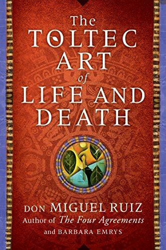 Descargar Pdf The Toltec Art Of Life And Death Por Don Miguel Ruiz