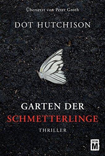 Garten der Schmetterlinge (Versorgt Der Toten Tag)
