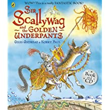Sir Scallywag and the Golden Underpants book and CD (Book & CD)