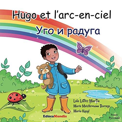 Livres Hugo et l'arc-en-ciel - Уго и радуга pdf