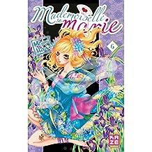 Mademoiselle se marie T06