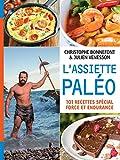 Image de L'Assiette paléo, 101 recettes spécial force et endurance