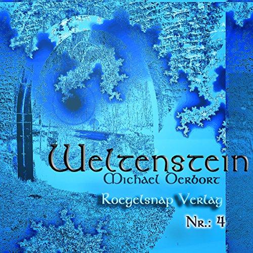 Weltenstein 4 Teil - 4 Kapitel von 15
