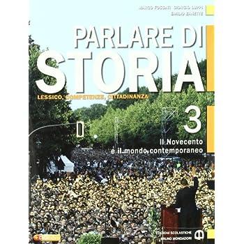 Parlare Di Storia. Per Le Scuole Superiori. Con Espansione Online: 3