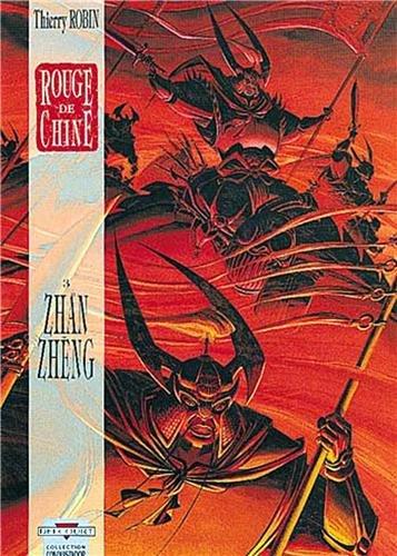 Rouge de Chine, Tome 3 : Zhan Zheng