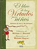 El libro de las virtudes para niños: Relatos de hoy y de siempre (B de Blok)