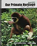 Our Primate Heritage Lab Manual